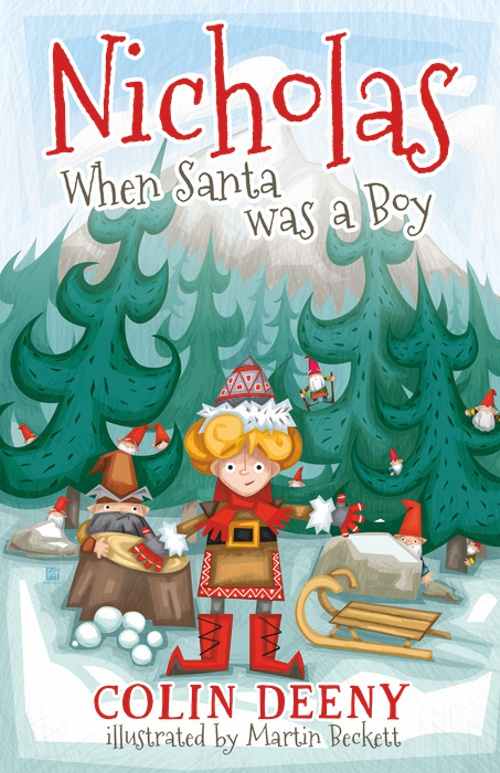When Santa was a boy - Martin Beckett - Banba Publishing