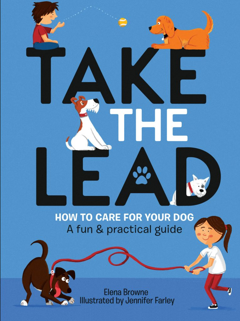 Take The Lead - How To Train Your Dog - Cover illustration by Jennifer Farley