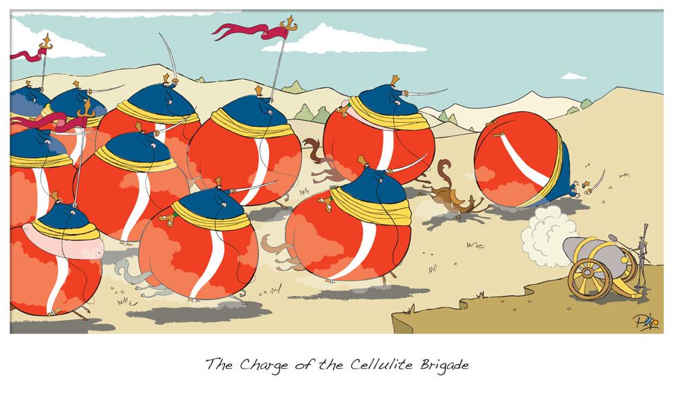 The Charge of the Cellulite Brigade - P. Elliott